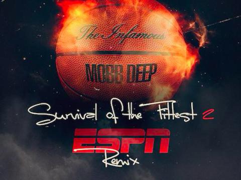 Mobb Deep Survival of the Fittest ESPN Remix