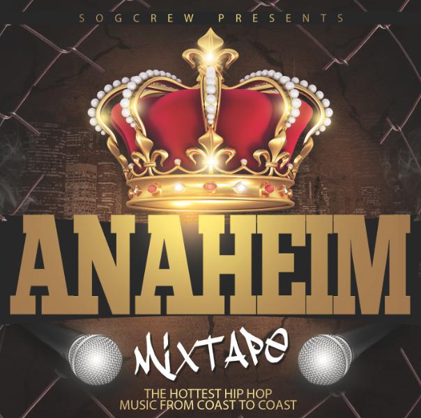 "Peep, Hear & Download ""The Anaheim Mixtape, Vol. 1"" Right Now"