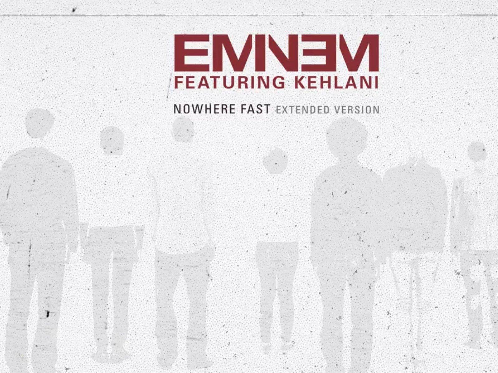 Eminem Nowhere Fast Extended