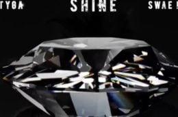 Tyga Shine