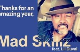 Mad Skillz 2018 Rap Up