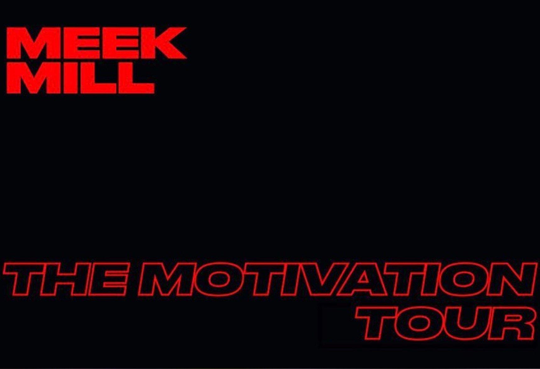 Meek Mill Motivational Tour