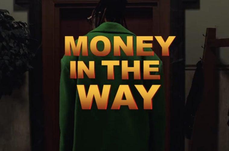 Money In The Way Video