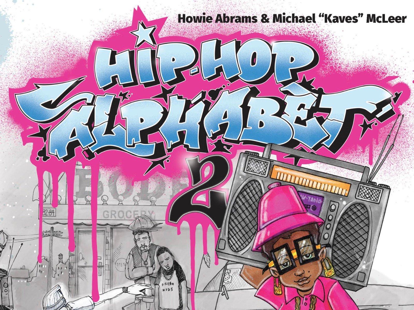 Hip-Hop Alphabet 2