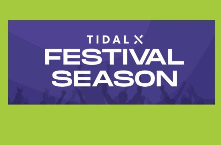 TIDAL X Festival Season