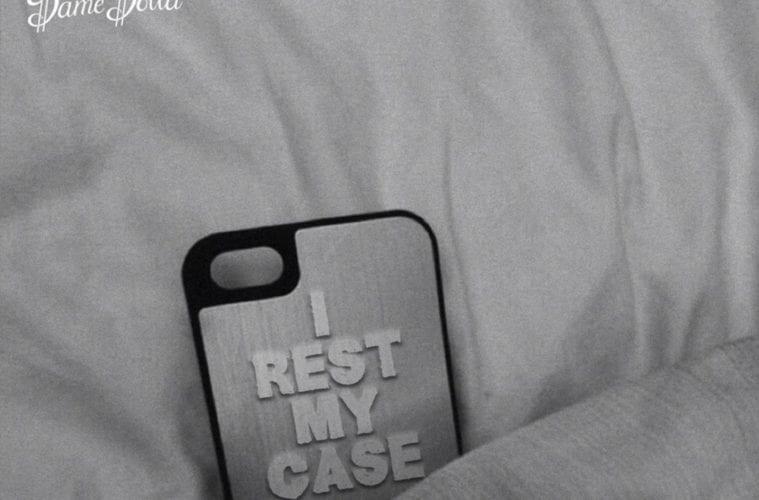 Rest My Case Dame Dolla