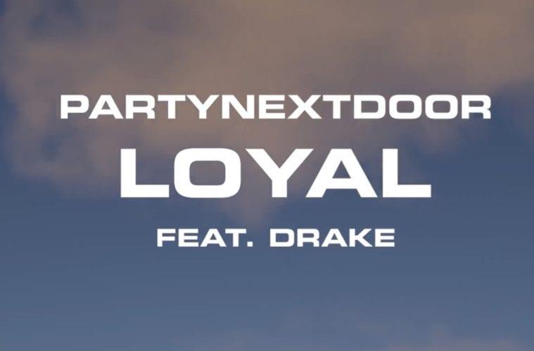 PartyNextDoor Loyal 11-22-19