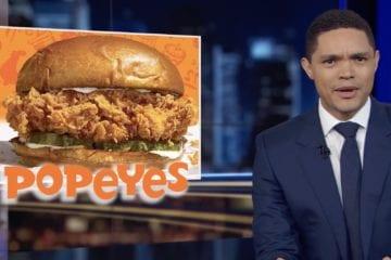 Trevor Noah Chicken Sandwich 11-8-19