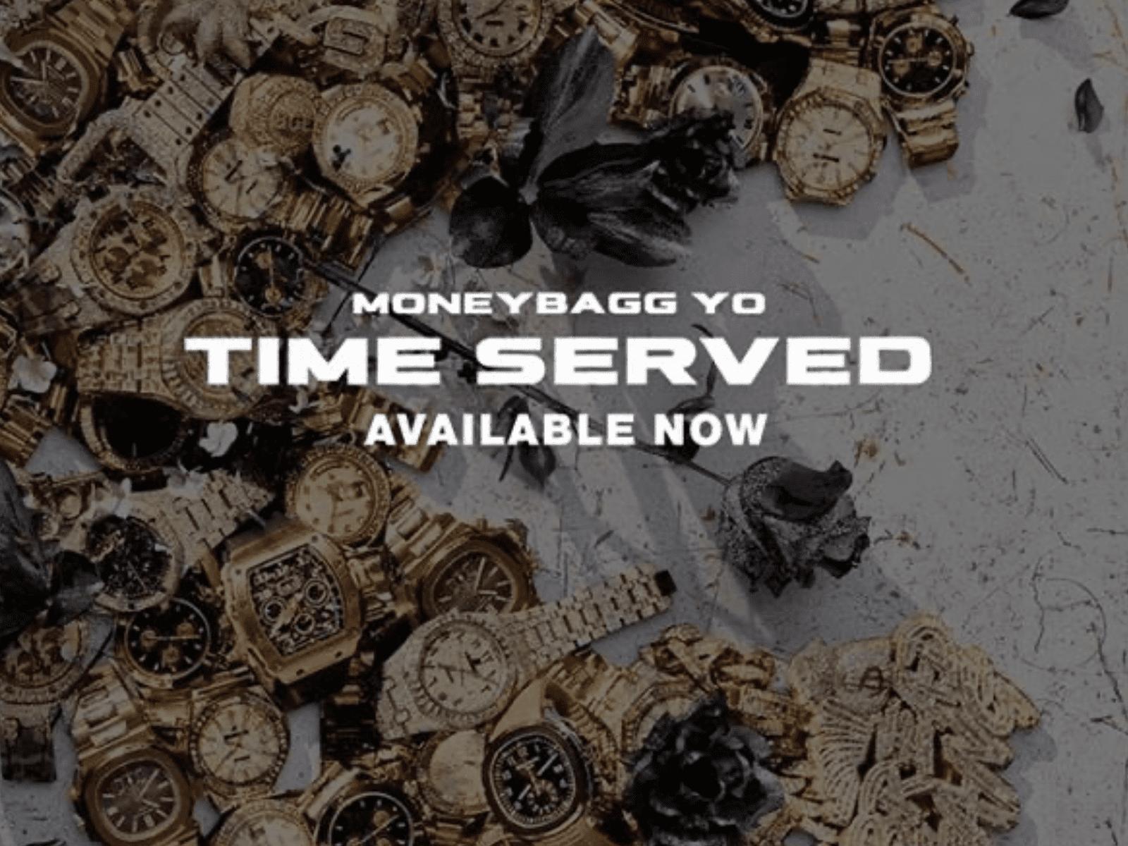 Moneybagg Yo Time Served