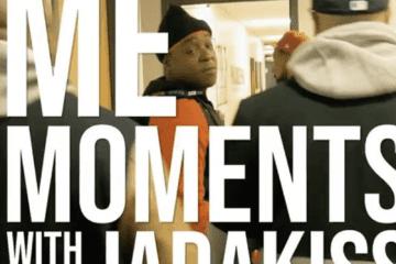 Jadakiss Me Moments with Jadakiss