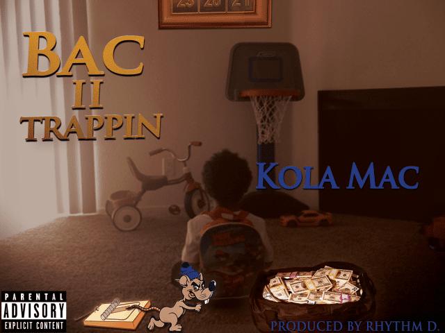 kola-mac-bac-ii-trappin-sohh