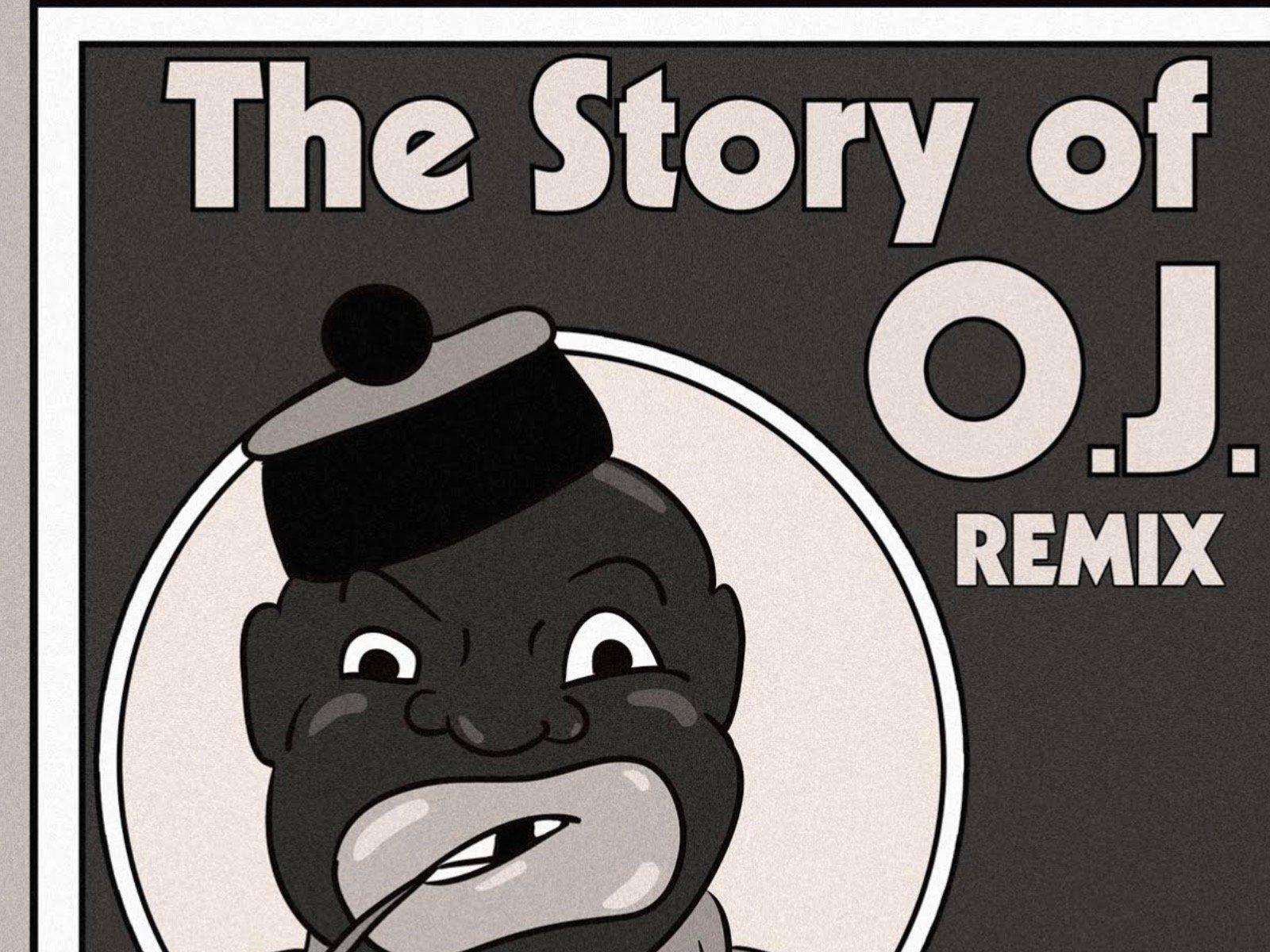 The Story Of OJ Remix